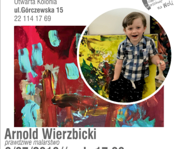 Arnold Wierzbicki - Prawdziwe Malarstwo - Sztuka Dziecka