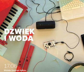 Dźwięk i woda – rodzinne warsztaty muzyczne