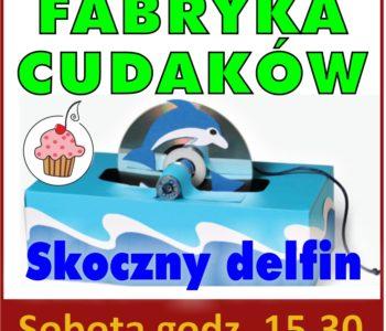 Fabryka Cudaków - bezpłatne zajęcia plastyczne