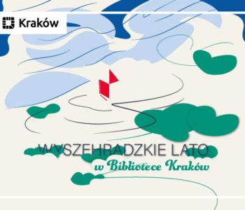 Wyszehradzkie lato w Bibliotece Kraków