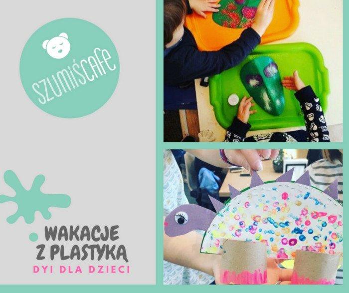 Wakacje z plastyką - DYI dla dzieci