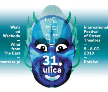 31. ULICA Międzynarodowy Festiwal Teatrów Ulicznych