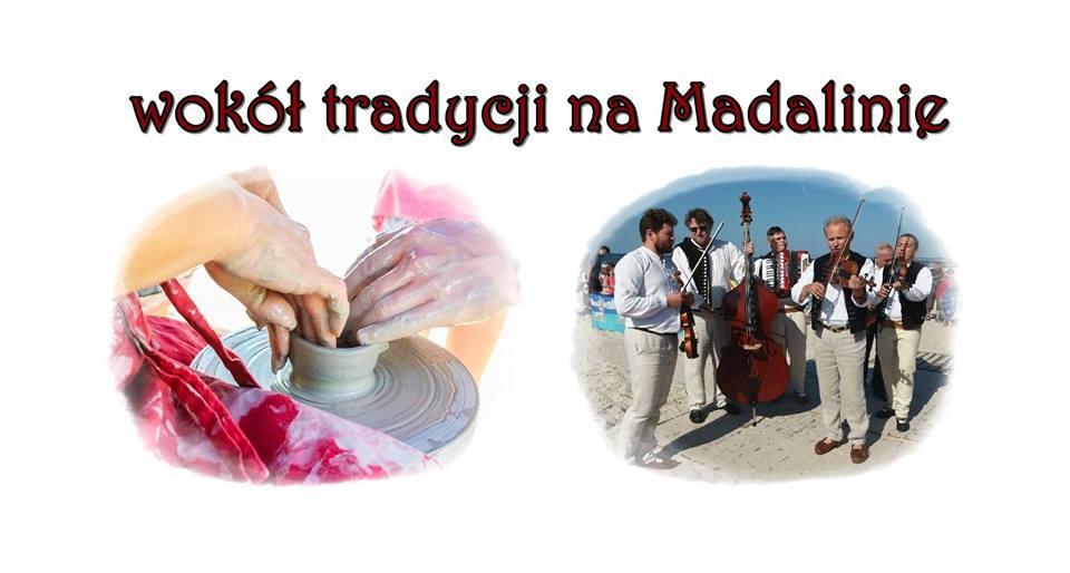 Wokół tradycji na Madalinie