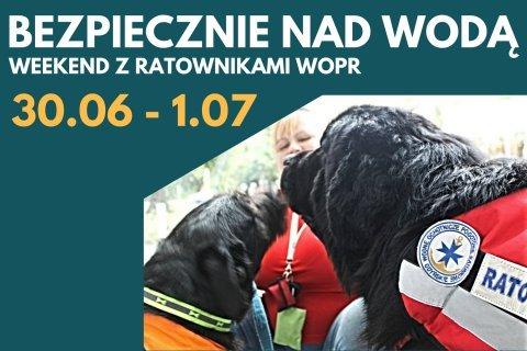 Weekendowe wydarzenie specjalne z udziałem ratowników WOPR