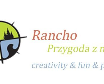 Przygoda z Naturą - Rancho of creativity creativity & fun & play