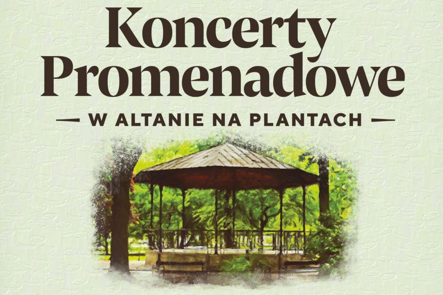Koncerty Promenadowe w Altanie na Plantach