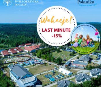 Last minute na wakacje w lipcu w Górach Świętokrzyskich