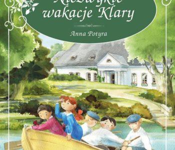 Niezwykłe wakacje Klary – premiera książki
