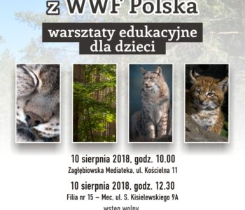 Ratujmy ducha leśnych ostępów z WWF Polska – warsztaty. Sosnowiec