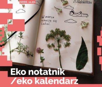Eko notatnik/Eko kalendarz - warsztaty dla dzieci