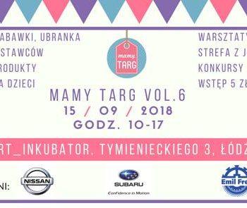 Mamy Targ vol. 6 – targi rodzinne w Łodzi!