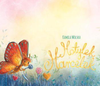 Motylek Marcelek – bajka terapeutyczna