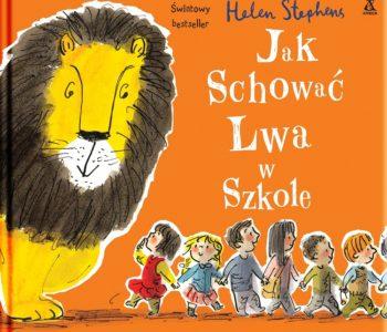 Jak schować Lwa w szkole – drugi tom serii