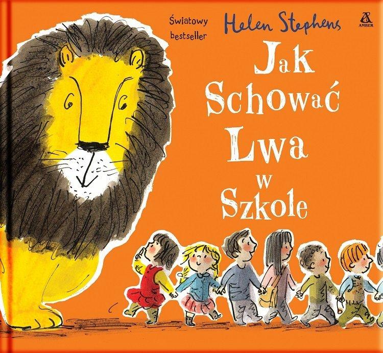 Jak schować Lwa w szkole - drugi tom serii