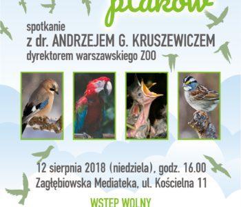 Tajemnice ptaków wg dr. Andrzeja G. Kruszewicza. Sosnowiec