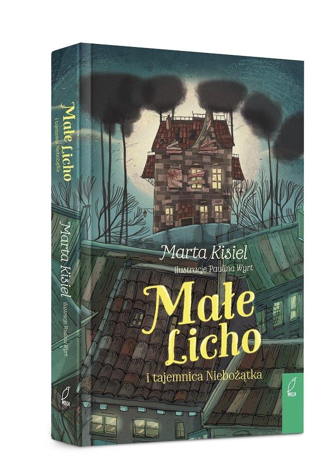 Małe Licho i tajemnica Niebożątka - powieść magiczna