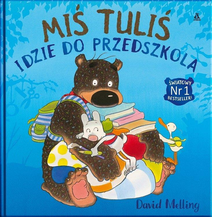 Miś Tuliś idzie do przedszkola - drugi tom kultowej serii