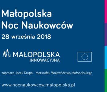 Przed nami 12. edycja Małopolskiej Nocy Naukowców