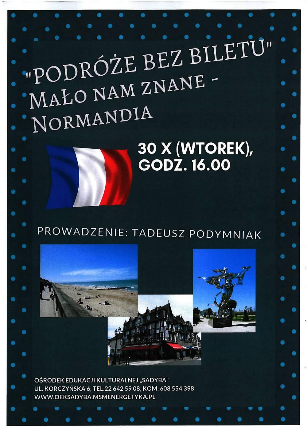 Podróże bez biletu: Normandia