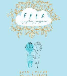 Warsztaty dla dzieci na podstawie książki – Fred wymyślony przyjaciel