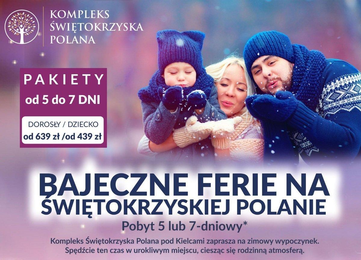 Bajeczne Ferie na Świętokrzyskiej Polanie