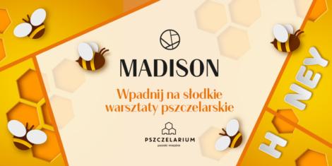 Galeria Madison Gdańsk warsztaty pszczelarskie wrzesień 2018 atrakcje dla dzieci
