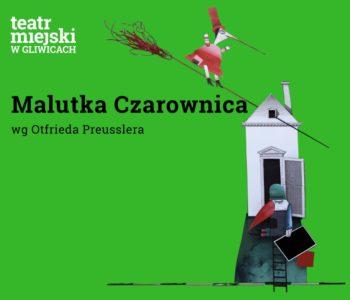 Malutka Czarownica w Teatrze Miejskim w Gliwicach