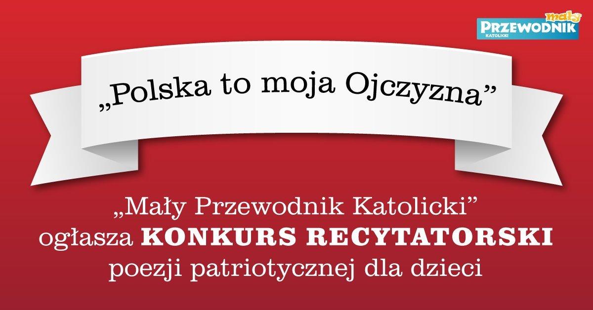 Ogólnopolski Konkurs Recytatorski - Polska to moja Ojczyzna