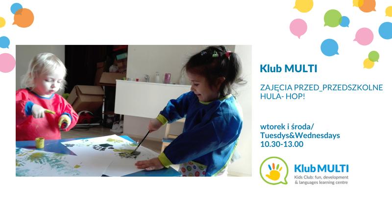 Zajęcia przed-przedszkolne Hula Hop! w Klubie MULTI na Podgórzu