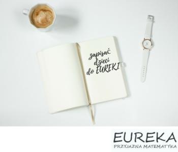 Nowy semestr w Eurece – Zajęcia z matematyki i fizyki