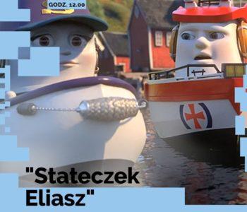 Stateczek Eliasz – film dla dzieci