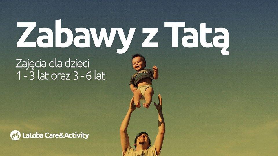 Zabawy z Tatą - warsztaty ruchowe dla dzieci 1 do 6 lat