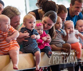 Pchełki – niemowlęta od 4 do 10 miesiąca życia