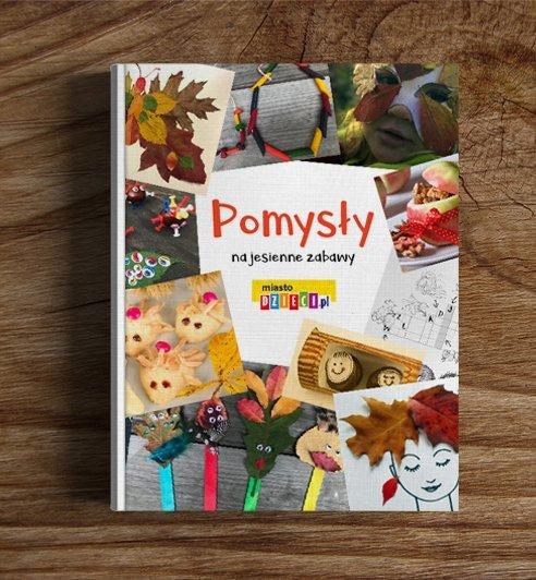Pomysły na jesienne zabawy z dziećmi - bezpłatny e-book