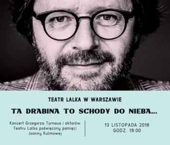 Ta drabina to schody do nieba… Koncert Grzegorza Turnaua
