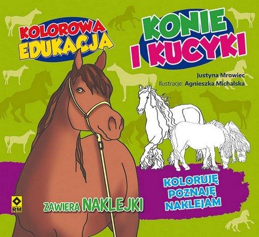 Kolorowa Edukacja: Konie i Kucyki