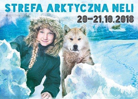 Wygraj podwójne zaproszenie na sobotę 20.10 lub niedzielę 21.10 na Arktyczną Strefę Neli i spotkaj się z Nelą Małą Reporterką