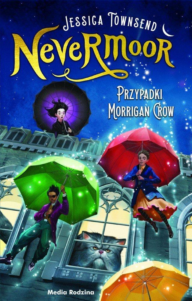 Nevermoor. Przypadki Morrigan Crow - powieść dla młodzieży