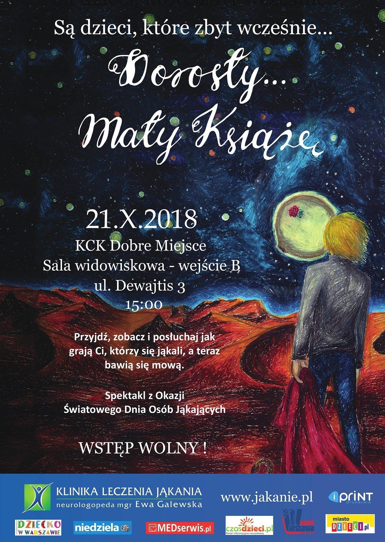 Dorosły… Mały Książę - spektakl na Światowy Dzień Osób Jąkających