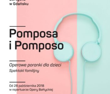 Pomposa i Pomposo – spektakl familijny