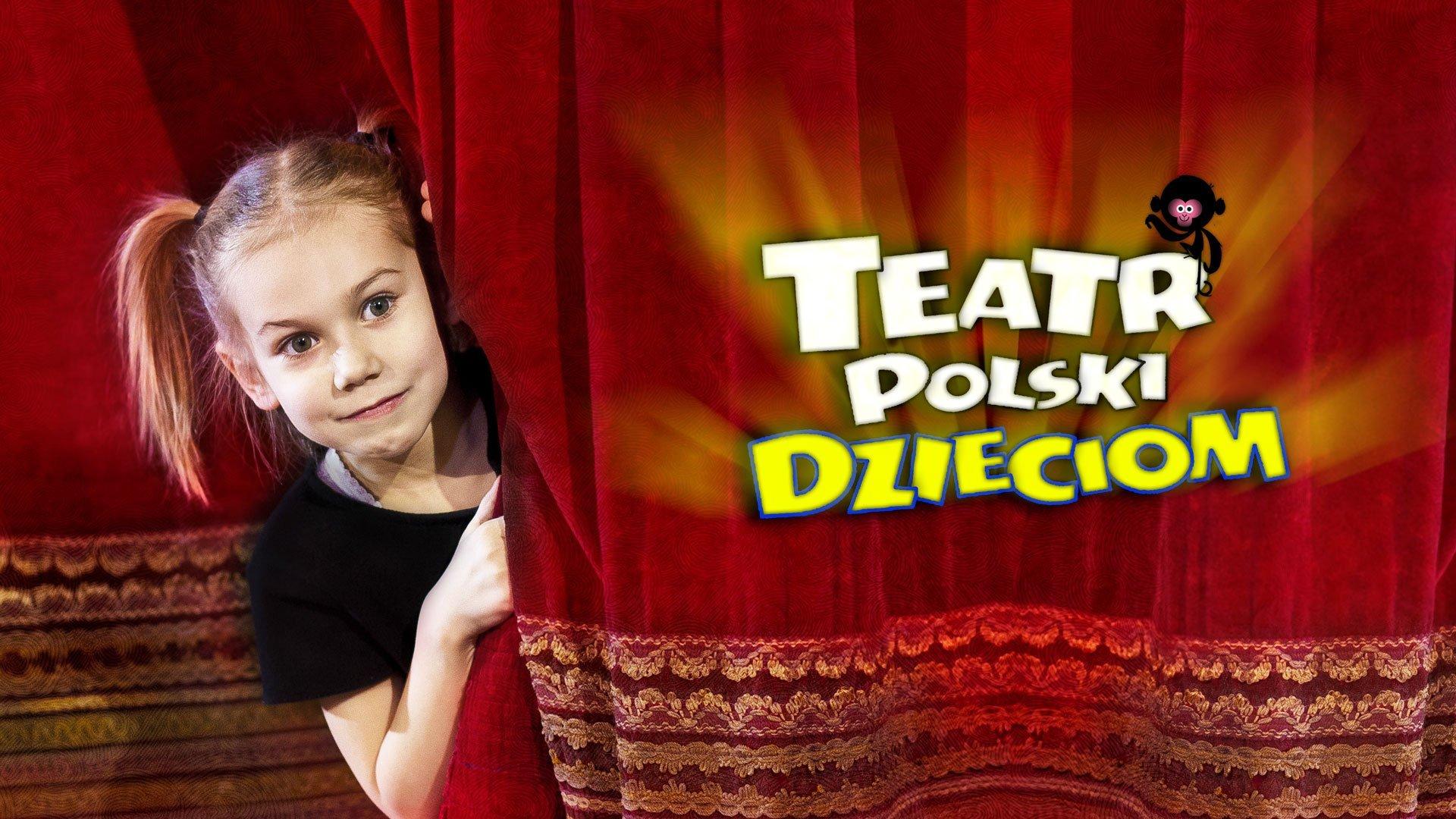 Teatr Polski Dzieciom: Bilety za złotówkę