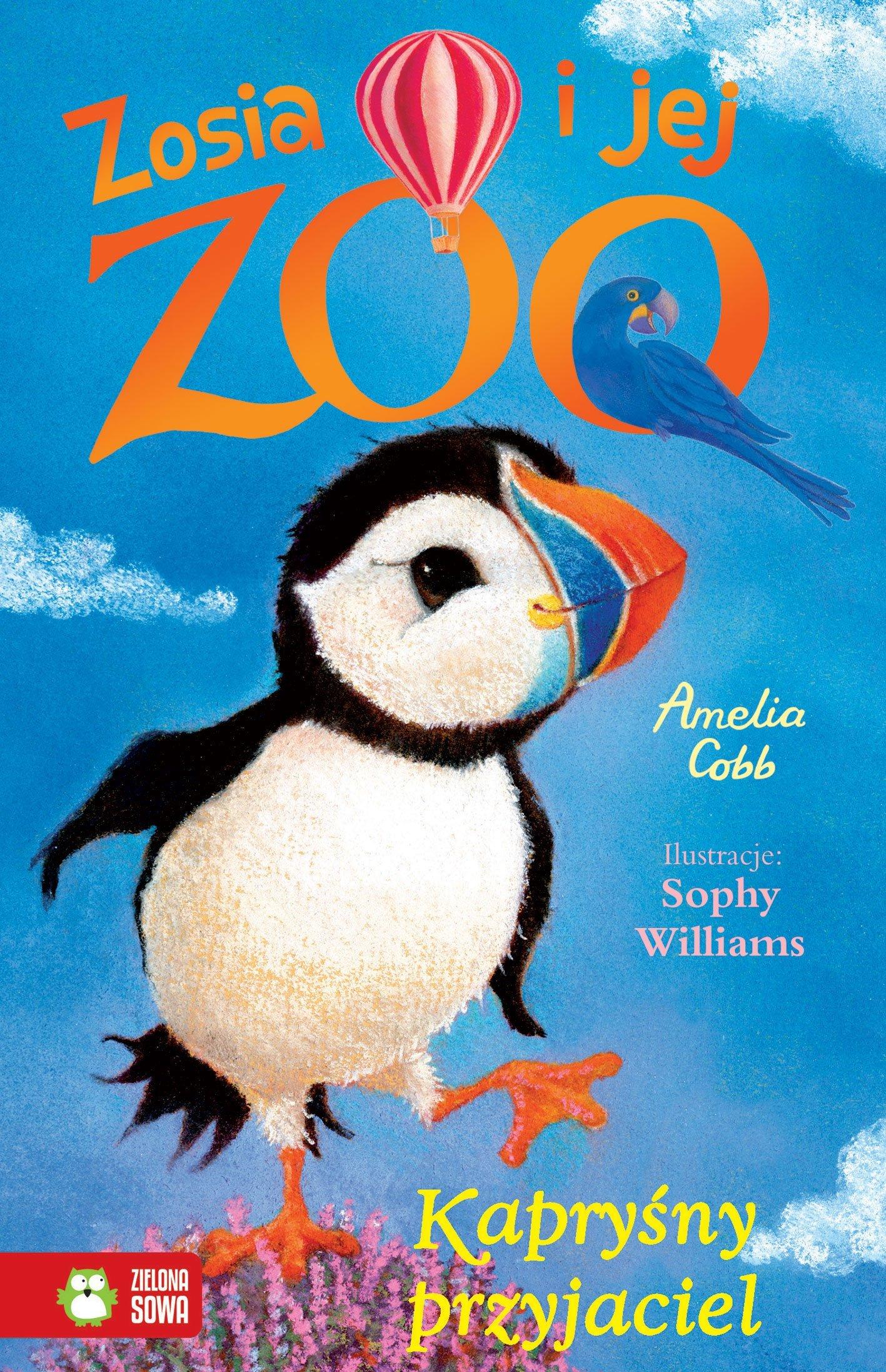 Zosia i jej zoo. Kapryśny przyjaciel - książka