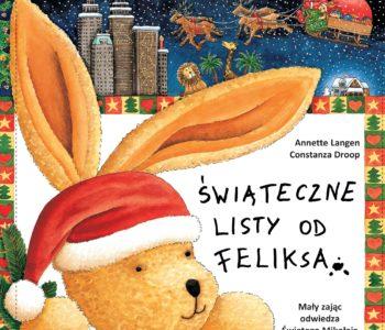 Świąteczne listy od Feliksa – wyjątkowe wydanie