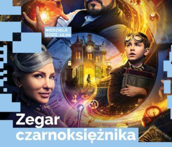 Zegar czarnoksiężnika - poranek filmowy dla dzieci