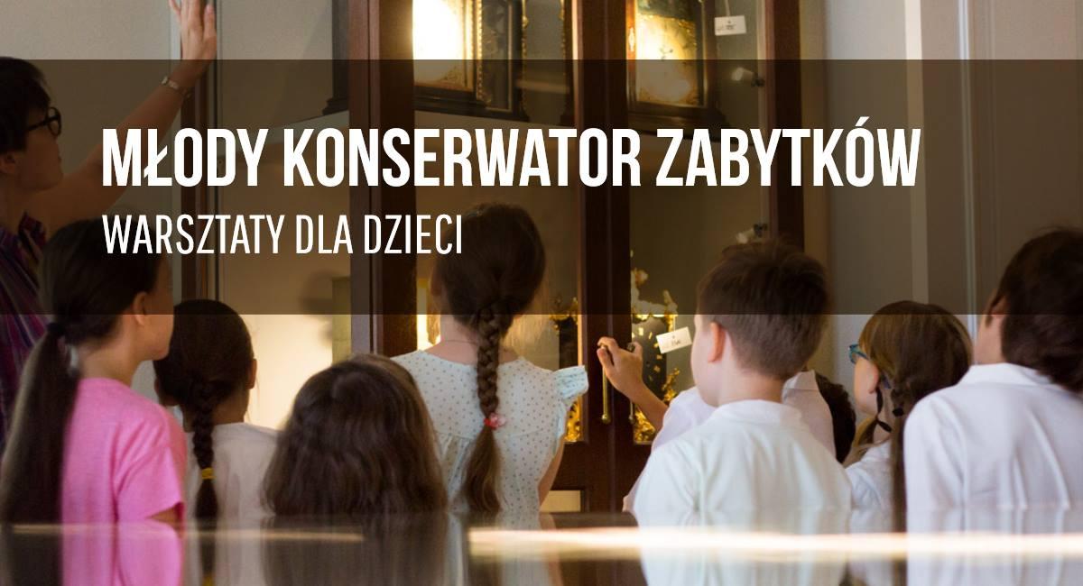 Warsztaty konserwatorskie dla dzieci | pałac w Wilanowie