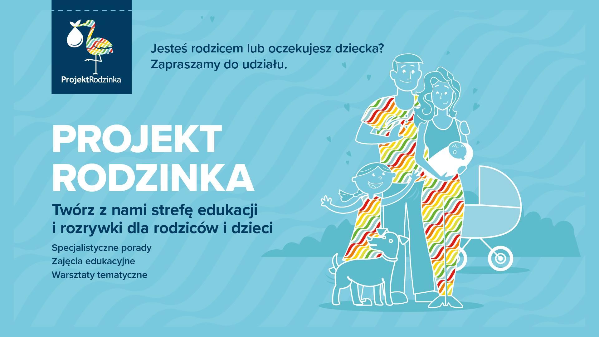Projekt Rodzinka: weź udział w niezwykłych warsztatach dla rodziców