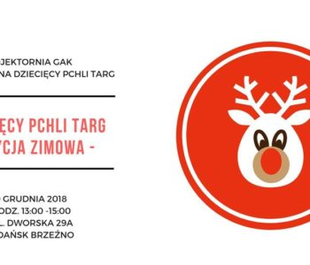 Dziecięcy Pchli Targ - Edycja Zimowa