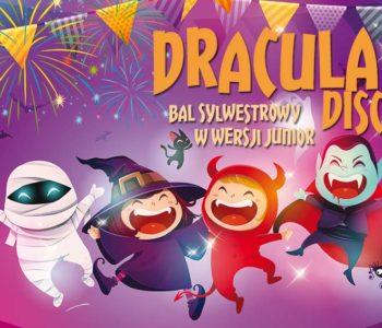 Dracula Disco – Sylwester w wersji junior