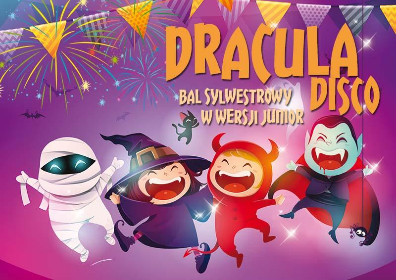 Dracula Disco - Sylwester w wersji junior