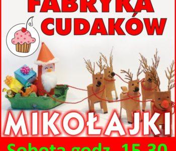 Fabryka Cudaków - Mikołajki bezpłatnie w Nutka Cafe